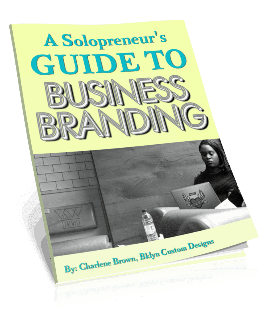 Bklyn Custom Designs bcd-solopreneurs-business-guide