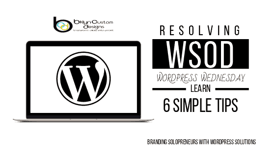 Learn hot to resolve the wordpress white screen of death in 6 easy steps